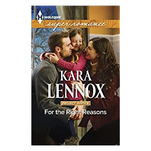 For the Right Reasons by Kara Lennox