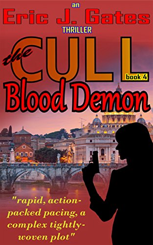 Book: the CULL - Blood Demon by Eric J. Gates