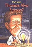 img - for Who Was Thomas Alva Edison? by Frith, Margaret (2005) Paperback book / textbook / text book