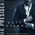 Mr. President: White House Series, Book 1 | Katy Evans
