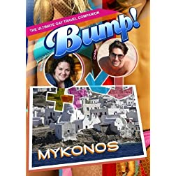 Bump The Ultimate Gay Travel Companion Mykonos