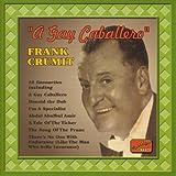 Frank Crumit A Gay Caballero - Frank Crumit