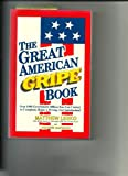The great American gripe book (1878346059) by Lesko, Matthew