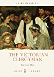img - for The Victorian Clergyman (Shire Library) book / textbook / text book