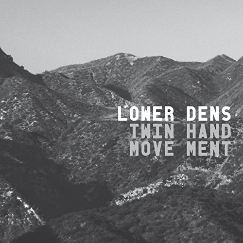 CD : LOWER DENS - Twin-hand Movement