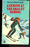 A Genius at the Chalet School (0006914128) by Brent-Dyer, Elinor M.