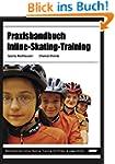 Praxishandbuch Inline-Skating-Trainin...