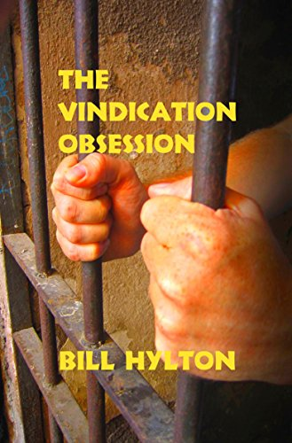 Book: The Vindication Obsession by Bill Hylton