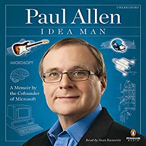 Idea Man: A Memoir by the Cofounder of Microsoft | [Paul Allen]