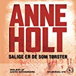 Salige er de som tørster [Blessed Are Those Who Thirst] | Anne Holt