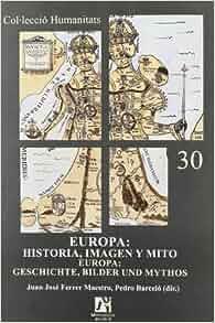 Amazon.com: Europa: historia, imagen y mito (Spanish