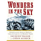 Wonders In The Sky : Unexplained Aerial Objects From Antiquity To Modern Timesby Jacques Vallee