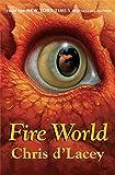 The Last Dragon Chronicles: 6: Fire World