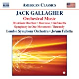 Gallagher: Orchestral Music - Diversions Overture; Berceuse; Sinfonietta; Symphony in One Movement; Threnody