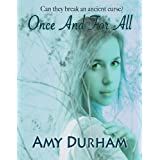 Once And For All (Young Adult Paranormal Romance) (Sky Cove Series 2) ~ Amy Durham