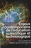 img - for Enjeux Contemporains De L'education Scientifique Et Technologique/Contemporary Issues in Science Education and Technology (Collection Questions En ... Issues in Education) (French Edition) book / textbook / text book