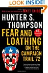 Fear and Loathing on the Campaign Tra...