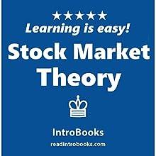 Stock Market Theory | Livre audio Auteur(s) :  IntroBooks Narrateur(s) : Andrea Giordani