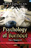 img - for Psychology of Burnout: New Research (Psychology of Emotions, Motivations and Across) book / textbook / text book