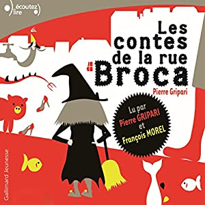 Les contes de la rue Broca Hörbuch