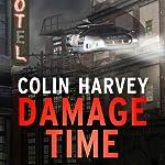 Damage Time | Colin Harvey