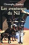 Les aventuriers du Nil