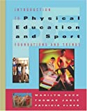 img - for Introduction to Physical Education and Sport: Foundations and Trends (with Introduction to Careers in Health, Physical Education and Sport) book / textbook / text book