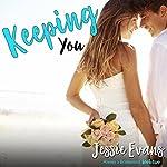 Keeping You: Always a Bridesmaid | Jessie Evans
