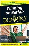 By Alex Gowar - Winning on Betfair For Dummies (2nd (second) edition)