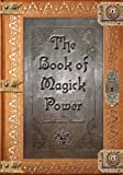 The Book of Magick Power (English Edition)