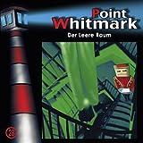 """28: Der Leere Raumvon """"Point Whitmark"""""""