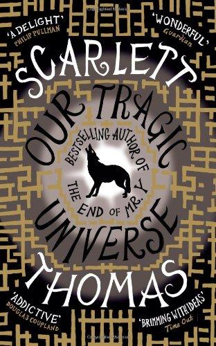 Our Tragic Universe