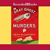 The Gray Ghost Murders | [Keith McCafferty]