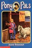Good-Bye Pony (Pony Pals #8)