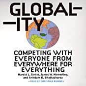 Globality: Competing with Everyone from Everywhere for Everything | [Hal Sirkin, Jim Hemerling, Arindam Bhattacharya, John Butman]