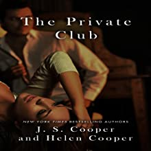 The Private Club (       UNABRIDGED) by J. S. Cooper, Helen Cooper Narrated by Susan Soriano