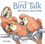 Bird Talk: What Birds Are Saying and Why