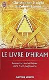 echange, troc Christopher Knight - Le livre d'Hiram : La franc-maçonnerie, Vénus et la Clé secrète de la vie de Jésus
