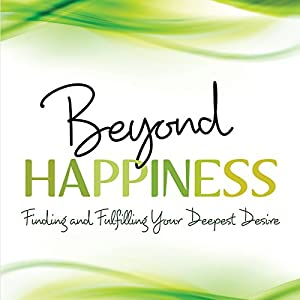 Beyond Happiness Hörbuch