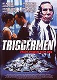 echange, troc Triggermen, petites arnaques entre amis
