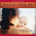 Watch Over Me | Christa Parrish