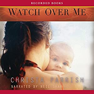 Watch Over Me Audiobook