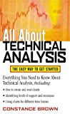 img - for All About Technical Analysis: The Easy Way to Get Started (All About Series) book / textbook / text book