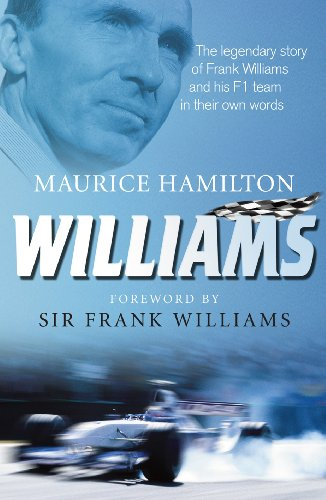 williams-the-legendary-story-of-frank-williams-and-his-f1-team-in-their-own-words
