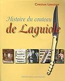echange, troc Christian Lemasson - Histoire du couteau de Laguiole