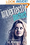 Imperfectly Perfect (A Series of Impe...