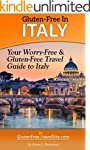 Gluten-Free in Italy: Your Worry-Free...