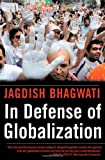 In Defense of Globalization (0195170253) by Jagdish Bhagwati