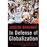 In Defense of Globalizationby Jagdish Bhagwati