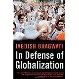 In Defense of Globalizationby Jagdish Bhagwati